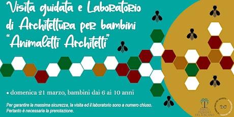 Animaletti Architetti - Laboratorio per Bambini biglietti