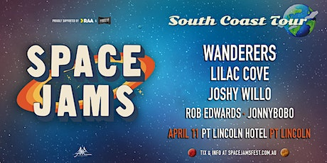 Space Jams South Coast Tour - Pt Lincoln tickets