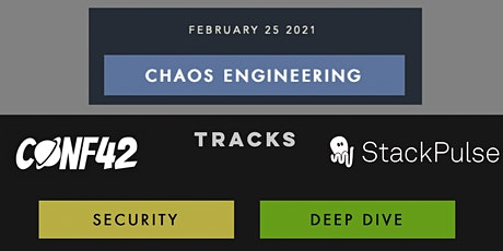 Chaos Engineering Virtual Conference tickets