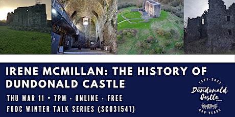 Online Talk: A History of Dundonald Castle tickets