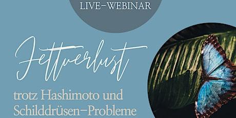 Fettverlust trotz Hashimoto und Schilddrüsen-Probleme Tickets
