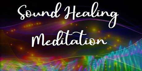 Sound Healing Meditation tickets