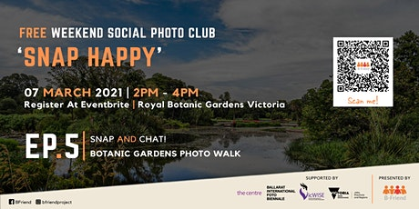 Botanic Gardens Photo Walk - Snap Happy Social Photo Club for Students tickets
