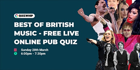 Best of British Music - Free Live Online Pub Quiz from QuizWhip tickets
