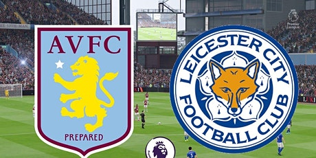StREAMS@>! r.E.d.d.i.t-LEICESTER CITY V ASTON VILLA LIVE ON 21 Feb 2021 tickets