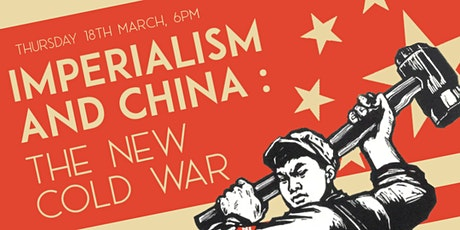 Imperialism and China: The New Cold War ingressos
