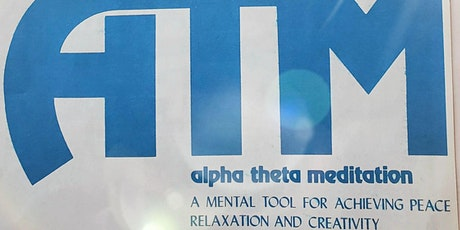 Alpha Theta Meditation  Intensive Biofeedback Weekend Workshop tickets