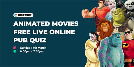 Animated Movies - Free Live Online Pub Quiz from QuizWhip tickets