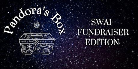 Pandora's Box: SWAI Fundraiser Edition tickets