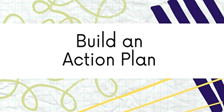 Build Your Action Plan | A facilitated strategic planning tutorial tickets