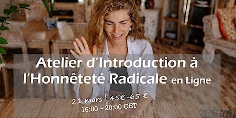 Atelier d'Introduction à l'Honnêteté Radicale en Ligne billets