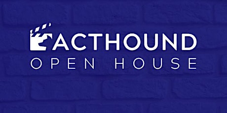 Acthound Acting Open House (Online) tickets