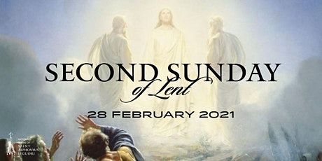 Second Sunday of Lent, 28 February  2021 tickets