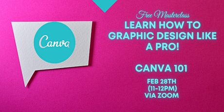 Canva Master Class: Learn How to Graphic Design like a PRO! tickets