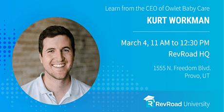 RevU with Kurt Workman: Building a Business From the Ground Up tickets