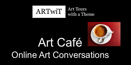 Art Cafe' - Virtual Gallery Hop! tickets