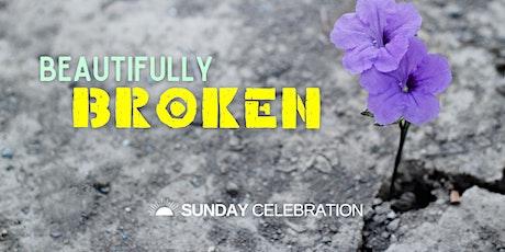 9:30am Sunday Celebration (Beautifully Broken) tickets