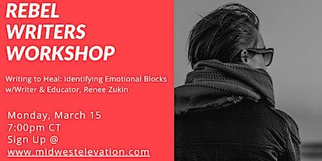Writing to Heal: Identifying Emotional Blocks tickets