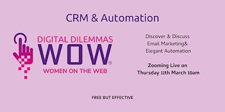 CRM & Automation WOW! Digital Dilemmas tickets