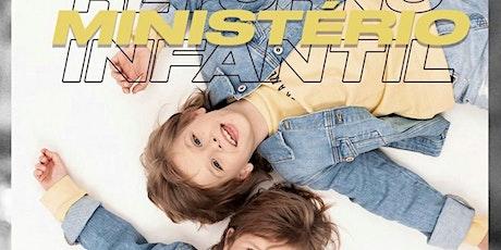 Ministério Infantil - 4 a 9 anos ingressos