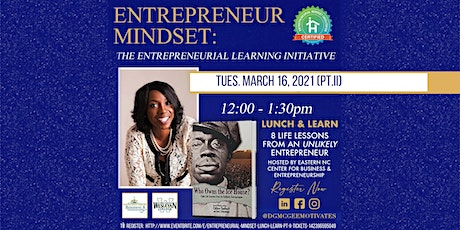 Entrepreneurial Mindset - Lunch & Learn Pt. II Tickets