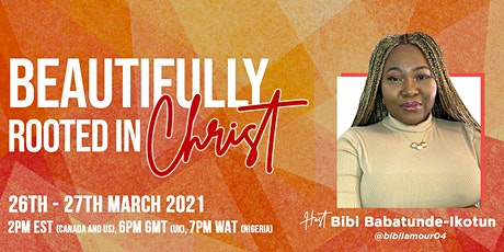 Beautifully Rooted in Christ Conference tickets