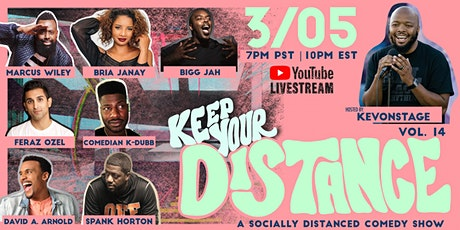 Keep Your Distance - A Socially Distanced Comedy Show Vol. 14 tickets