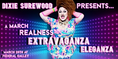 A March Realness Extravaganza Eleganza tickets