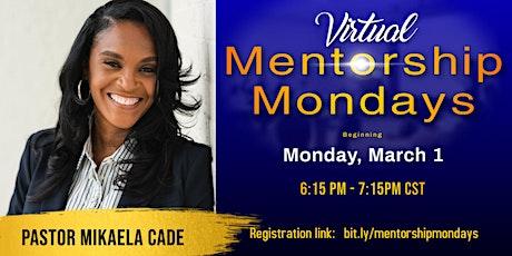 Mentorship Mondays tickets