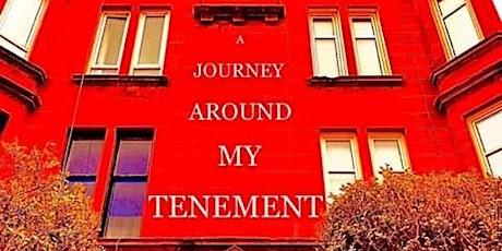 A Journey Around My Tenement tickets