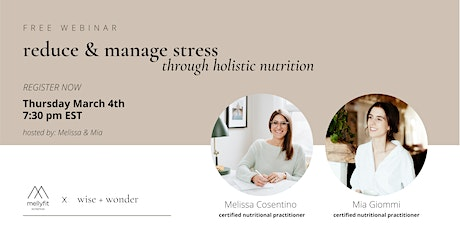 Reduce and Manage Stress through Holistic Nutrition tickets