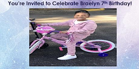 Braelyn's 7th Birthday tickets