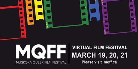 2021 Muskoka Queer Film Festival  - Virtual Cinema tickets