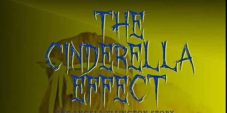 Screening of The Cinderella Effect: The Angela Ellington Story tickets