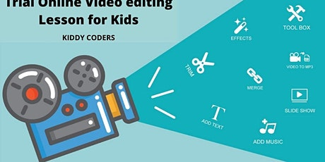 Free Trial - Online Video editing Lesson for Kids tickets
