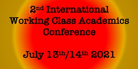 2nd International Working Class Academics Conference tickets
