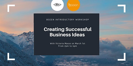 Creating Successful Business Ideas  with Victoria Masso tickets