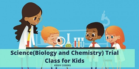 Science(Biology and Chemistry) Trial Class for Kids tickets