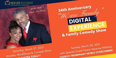 """34th Anniversary """"We are Family"""" Digital Experience & Comedy Show tickets"""