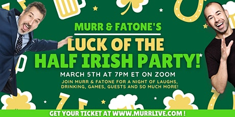 Murr and Fatone's Luck of the Half-Irish Party tickets