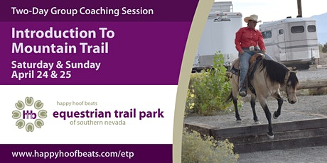 Intro to Mountain Trail - Two-Day Coaching Session with Barbara H. Callihan tickets