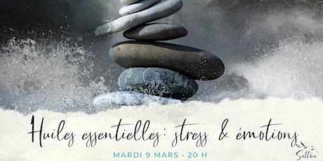 Huiles essentielles pour la gestion  du stress & des émotions billets