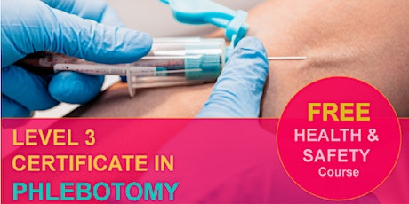 Phlebotomy Training  (Level 3 Certificate in Phlebotomy) tickets