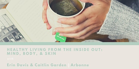 VIRTUAL WELLNESS WEEK - Healthy Living from the Inside Out tickets