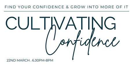 Cultivating Confidence tickets