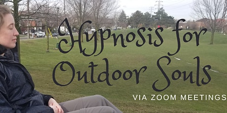 Hypnosis for Outdoor Souls - Uptown Toronto tickets