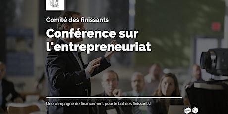 Conférence sur l'entrepreneuriat - Comité des Finissants billets