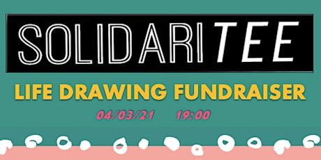 Life Drawing SolidariTee Fundraiser tickets