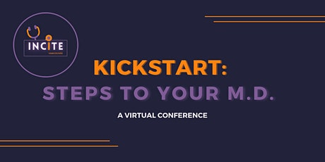 KickStart: Steps to Your M.D. tickets