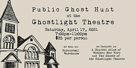 Spring Ghost Hunt at the Ghostlight Theatre tickets